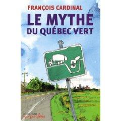 le mythe du Québec vert