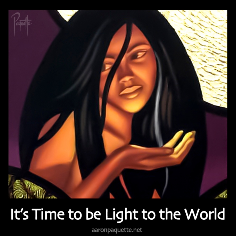 It's time to be Light to the world