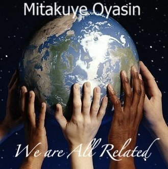 Mitakuye Oyasin